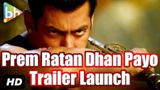 Prem Ratan Dhan Payo   Trailer Launch   Salman Khan   Sonam Kapoor