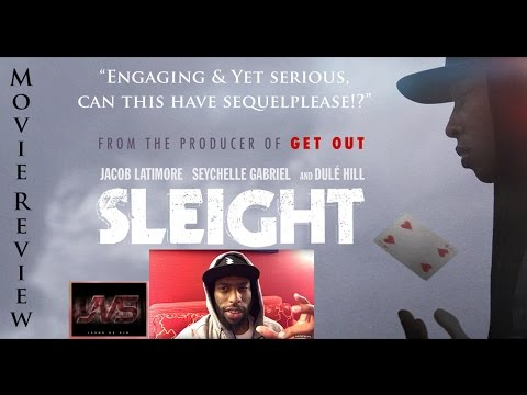 MOVIE REVIEW for SLEIGHT (2017)  