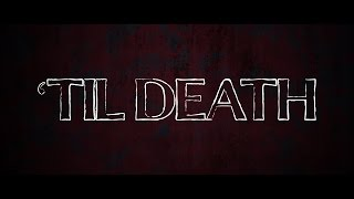'Til Death (2006) - Official Trailer