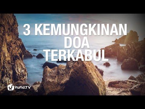 3 Kemungkinan Doa Terkabul
