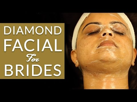 How To Do Diamond Facial For Brides  From Home