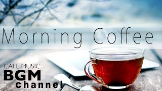 Morning Cafe Music - Relaxing Jazz & Bossa Nova Music - Background Cafe Music