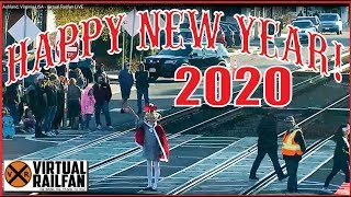 HAPPY NEW YEAR 2020 FROM VIRTUAL RAILFAN!  CLIPS FROM OLD YEAR'S DAY/EVE & NEW YEAR'S DAY!