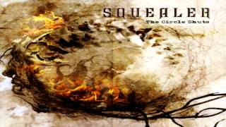 Watch Squealer The Circle Shuts video