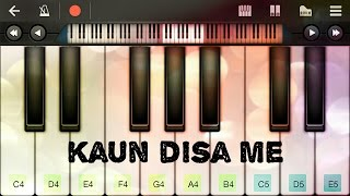Kaun disa me piano(Nadiya k paar)