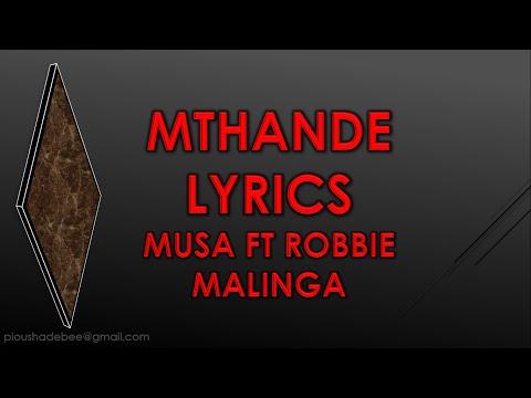 MTHANDE LYRICS Robbie Malinga ft Musa