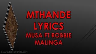 Mthande Robbie Malinga Ft Musa