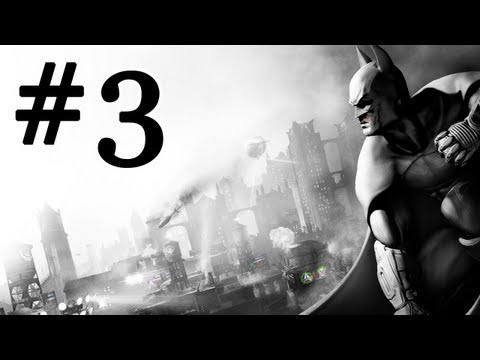 [03] Batman : Arkham City