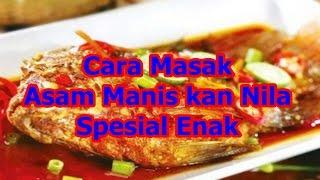 download lagu Cara Masak Asam Manis Ikan Nila Spesial Enak gratis