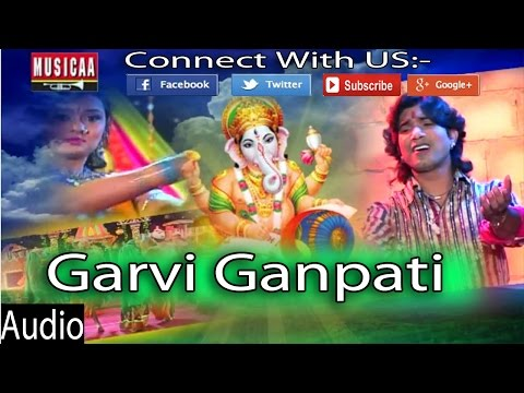 Garvi Ganpati Full Audio Song | Vikram Thakor Gujarati Songs 2014 | Vikram No Padkar  2014 Hd video