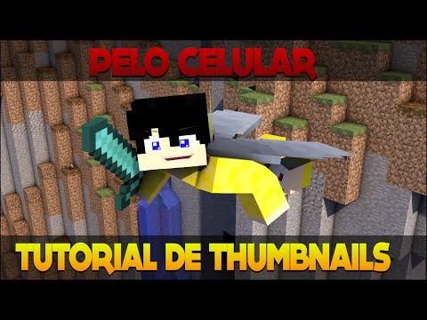Tutorial de Como Fazer Thumbnails de Minecraft Pelo Celular! [Básico]