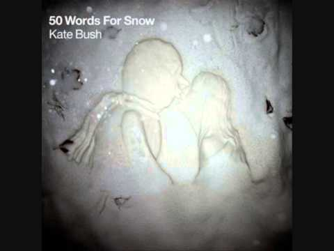 Kate Bush -  50 Words for Snow Full Album