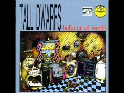 Tall Dwarfs-Hello Cruel World(full album)(1988)