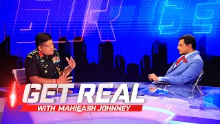 GET REAL with Mahieash Johnney | EP 101 | Covid 3rd Wave