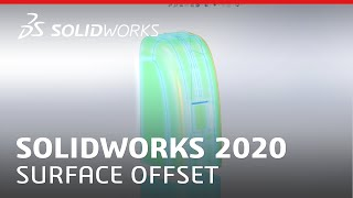What's New in SOLIDWORKS 2020 - Surface Offset