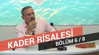 Osman Bostan - Sözler - Yirmi Altıncı Söz - Kader Risalesi - 6.Bölüm