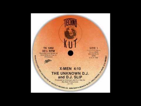 The Unknown DJ & DJ Slip - X-MEN