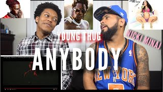 Young Thug Anybody Ft Nicki Minaj Official Sign Audio Fvo Reaction