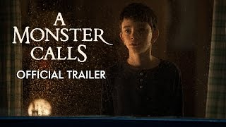 A MONSTER CALLS - Official Trailer [HD] - In Theaters Dec 2016