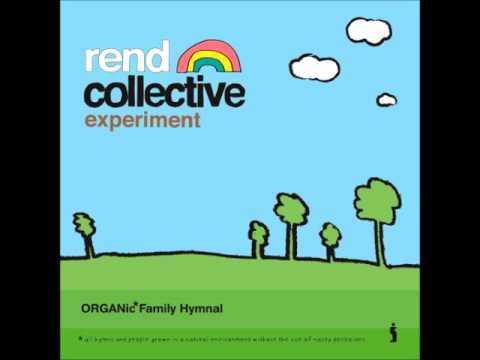 Exalt Rend Collective experiment