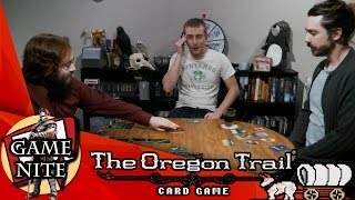 Game Nite #3: Oregon Trail - Ridiculoud