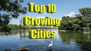 Top 10 medium cities gaining population. Including the Live Music Capital of the world.