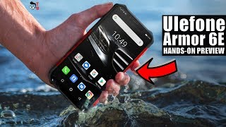 Ulefone Armor 6E: The Best Rugged Smartphone 2019? PREVIEW