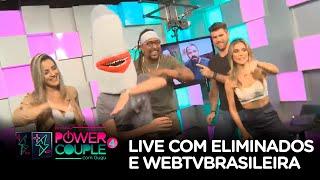 LIVE COM ELIMINADOS | POWER COUPLE BRASIL