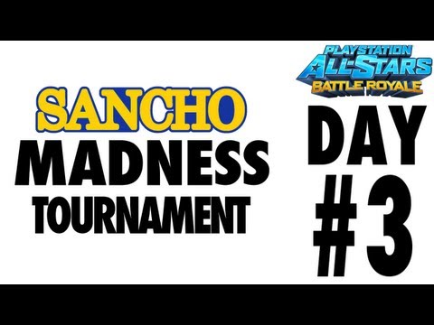 Day 3 Replay of SanchoMadness Tournament for PS All Stars Part#1