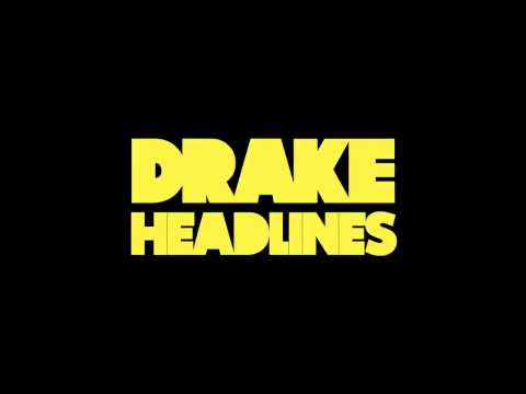 Drake - Headlines - New Single 2011