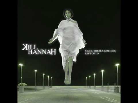 Kill Hannah - Statues Without Eyes