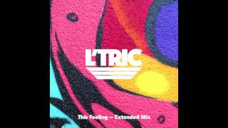 L'Tric - This Feeling (Extended Mix)