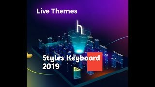 Best Keyboard For Android 2019,Really Your mobile Looking Styles Awesome,