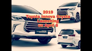 2019 Toyota Innova Crysta Launching on April 8 || New Innova vs Old || Spec || Price || Fast News