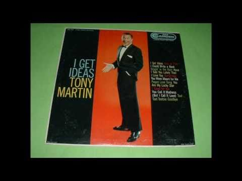 Tony Martin - I Get Ideas (1958)