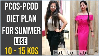 PCOS-PCOD Diet Plan for Weight Loss | How to Lose Weight Fast with PCOS/PCOD in Summer | Fat to Fab