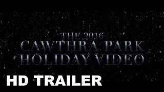 Cawthra Park Holiday Video 2016 Official Trailer