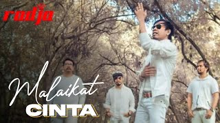 Malaikat Cinta - Radja - Video Klip Official