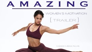 [TRAILER]- AMAZING : Because you are ( Women Motivation)  HD