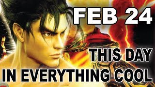 This Day In Everything Cool - Feb 24 - Electric Playground