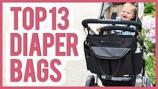 Best Diaper Bag 2019 – TOP 13 Diaper Bags