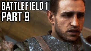 BATTLEFIELD 1 Gameplay Walkthrough Part 9 - MATTEO (Campaign) #Battlefield1