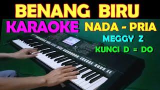 Download lagu BENANG BIRU - Meggy Z | KARAOKE NADA COWOK/PRIA || DANGDUT LAWAS
