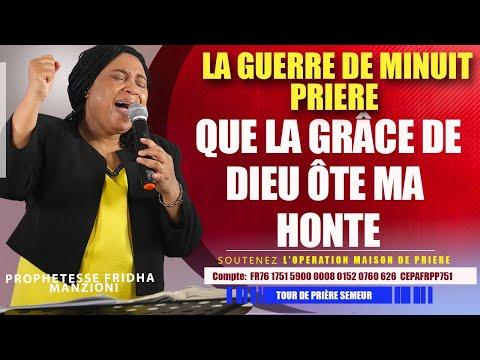 LA GUERRE DE MINUIT I QUE LA GRÂCE DE DIEU ÔTE MA HONTE BY PROPHETESSE FRIDHA MANZIONI