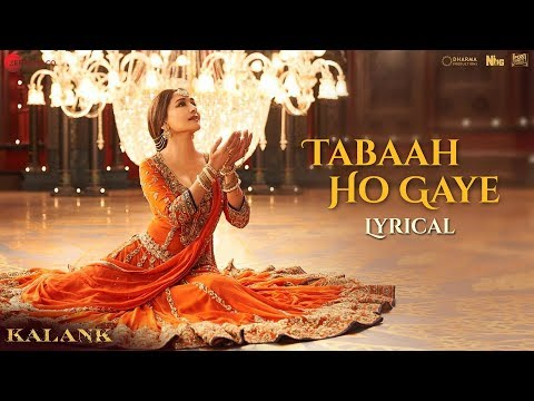 Tabaah Ho Gaye - Lyrical | Kalank | Madhuri, Varun & Alia | Shreya | Pritam | Amitabh | Abhishek
