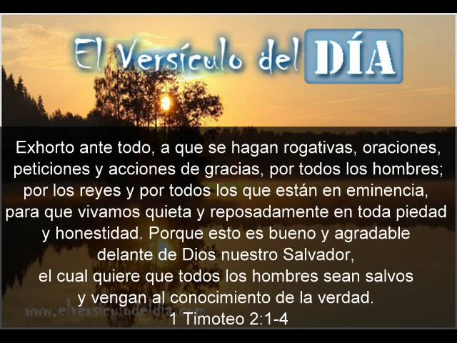 El versiculo del dia .com - 1 Timoteo 2 v1-4