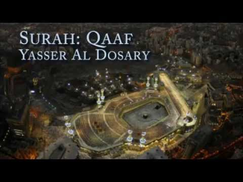 Very Emotional Qur'an Recitation By Yasser Al Dosari Surat Qaf (with English Translation) video