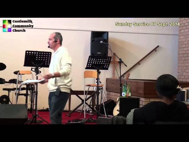 Castlemilk Community Church: Sunday service 07 September 2014