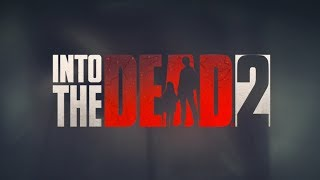 Into The Dead 2 - And Deeper We Fall