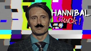 Hannibal - MIX OF CANNIBAL NONSENSE (Crack!)